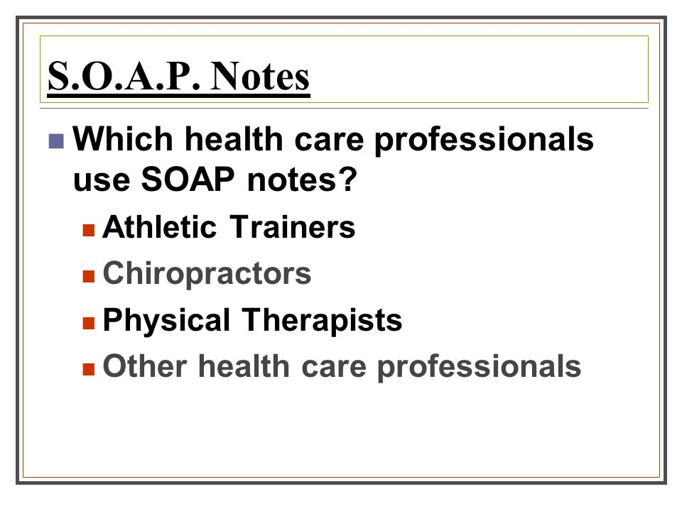physical therapist soap notes
