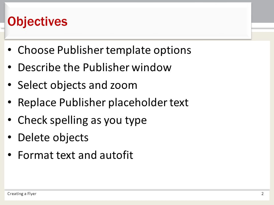 Objectives Choose Publisher template options