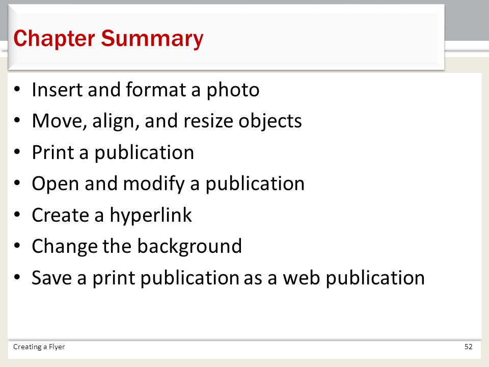 Chapter Summary Insert and format a photo