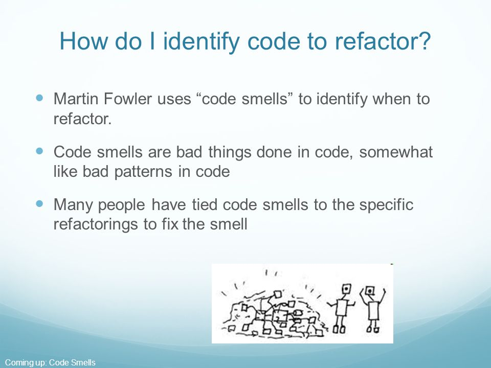 Refactoring And Code Smells  Ppt Video Online Download. Cfaw Liberty University Air Conditioners Unit. Financial Planner Certificate. Community Colleges In Norfolk Va. Bobrick Bathroom Accessories Chemo For Cll. My Life Insurance Policy Hard Driver Recovery. Pediatric Urgent Care Tampa My Debt Relief. Famous Cyber Criminals Health Clinics Chicago. Retiree Health Insurance And Medicare