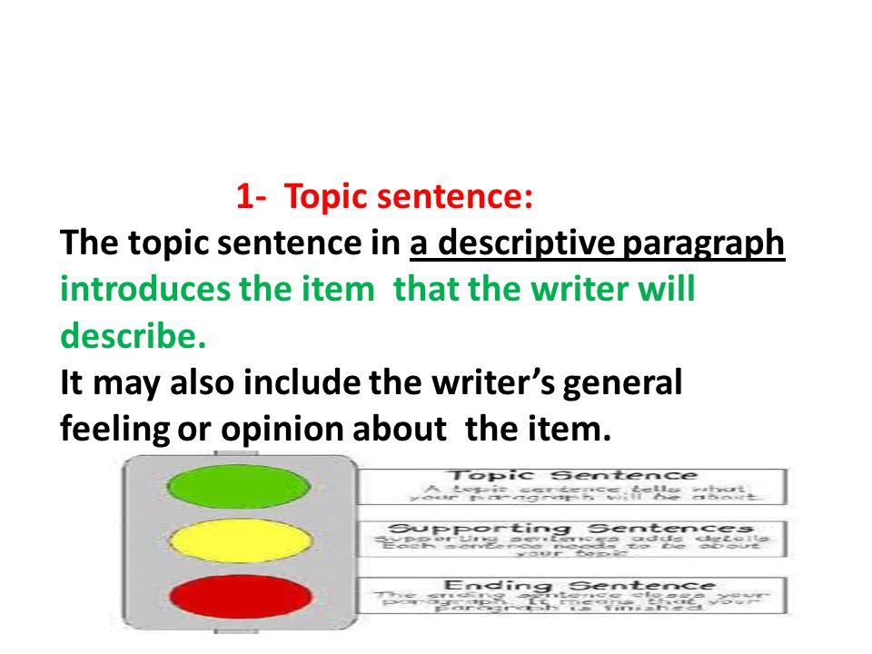 how to write a topic sentence for a descriptive paragraph