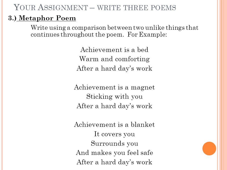 Your Assignment – write three poems