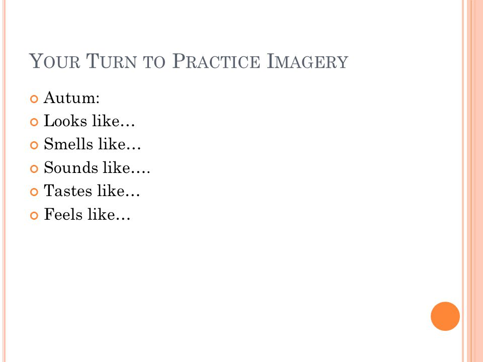 Your Turn to Practice Imagery