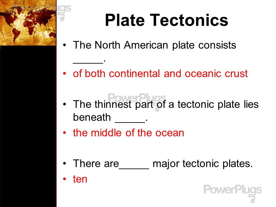 Plate Tectonics The North American plate consists _____.