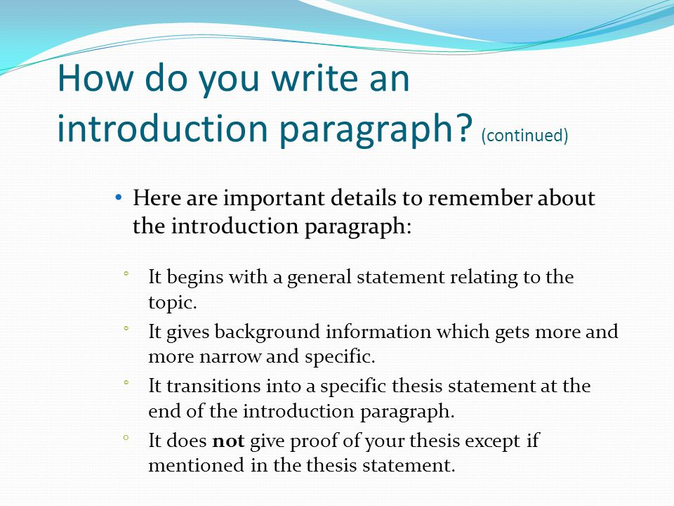 how to write the introduction paragraph of a research paper To go over the writing process and describe how to write an introduction, body and conclusion for a paper (updated/reviewed 5/8/2015) this packet goes over how to write an introduction, how to write the body of a paper and how to write a conclusion for a paper.