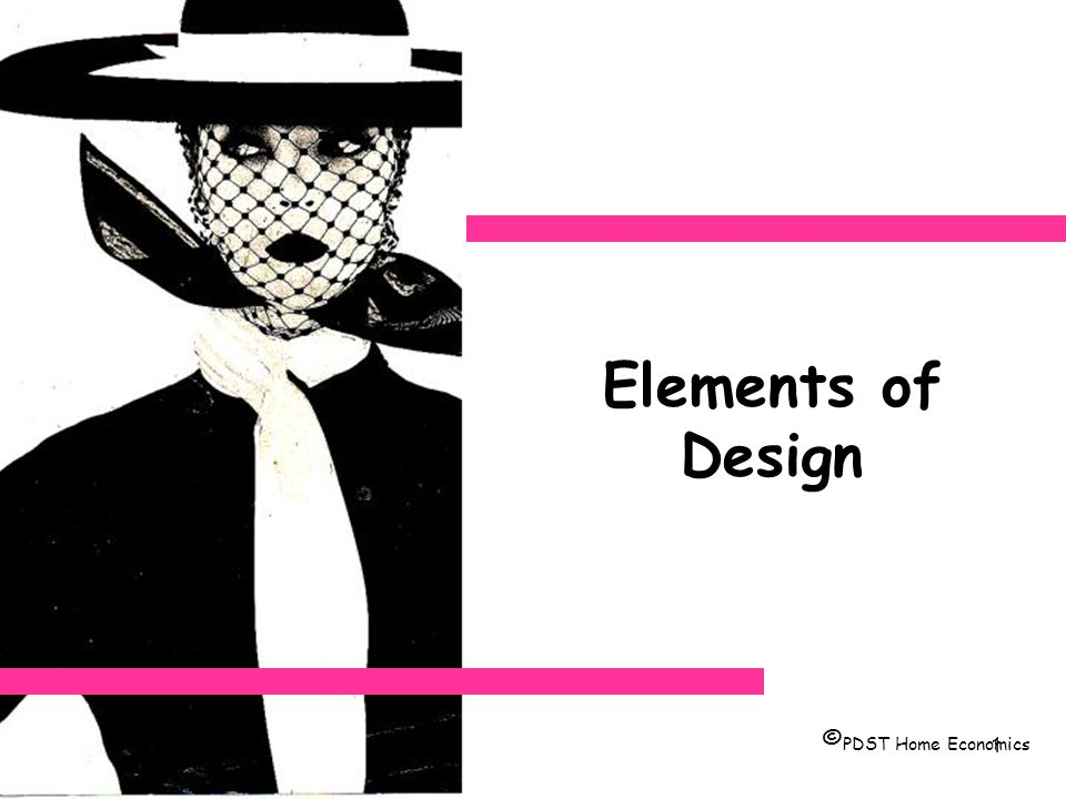 Elements of Design ©PDST Home Economics. - ppt video online download