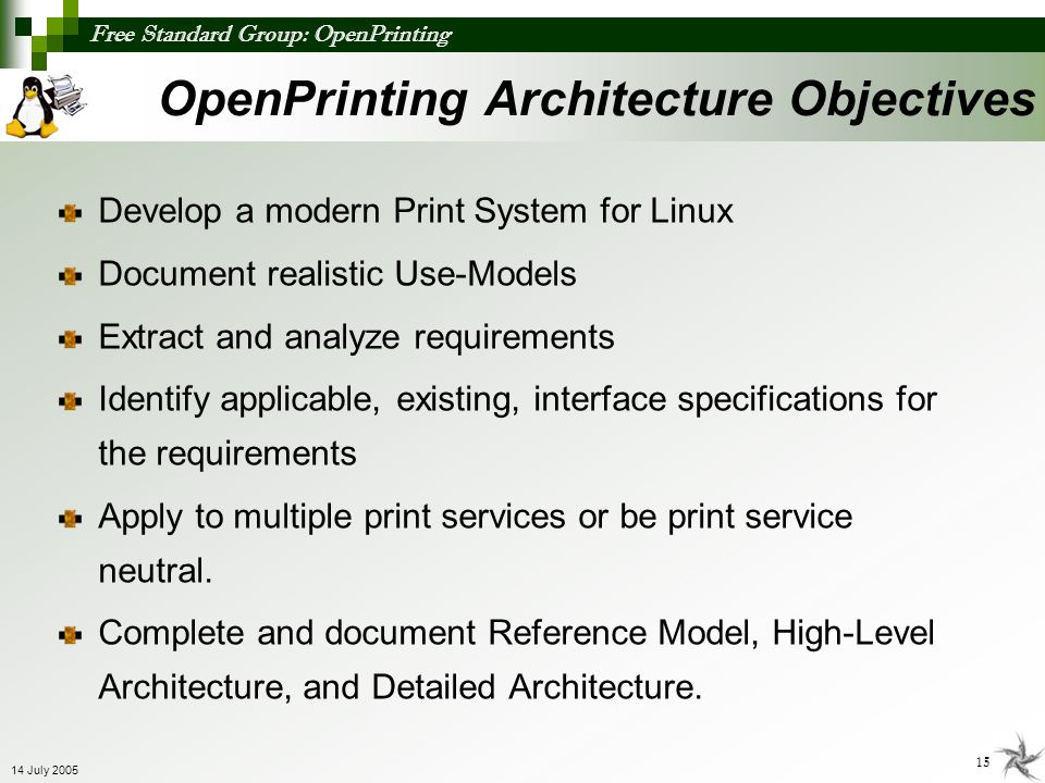OpenPrinting Architecture Objectives