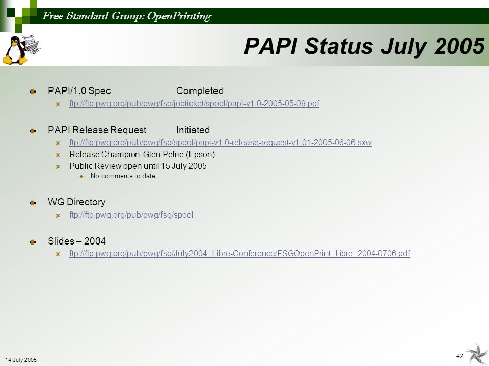 PAPI Status July 2005 PAPI/1.0 Spec Completed