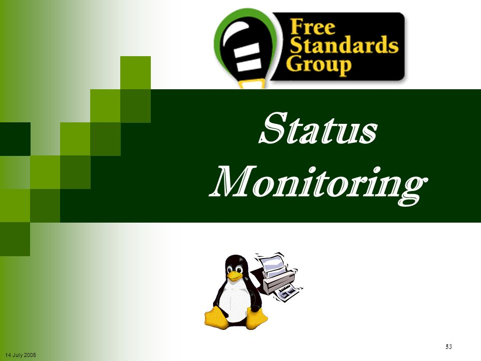 Status Monitoring 14 July 2005