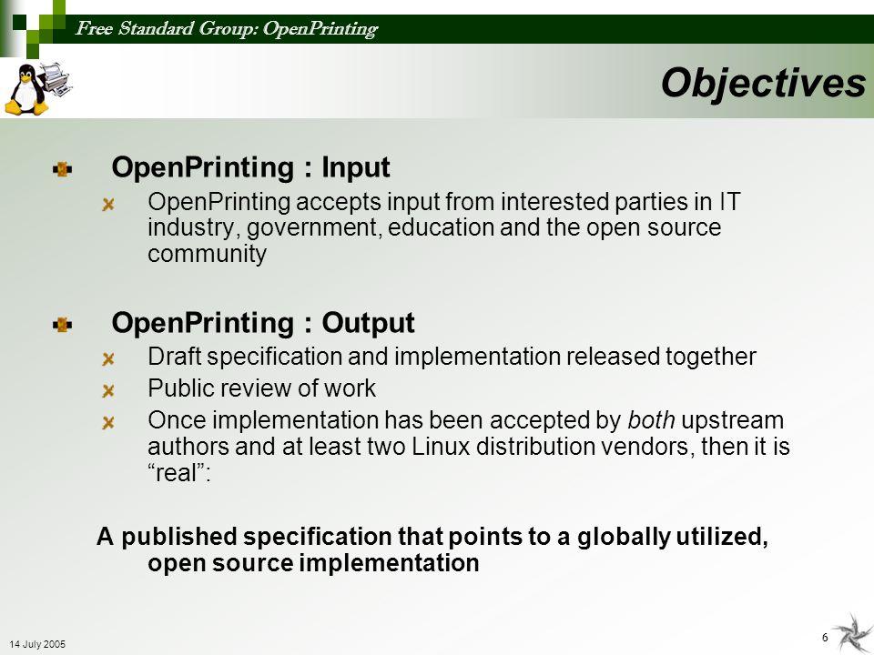 Objectives OpenPrinting : Input OpenPrinting : Output