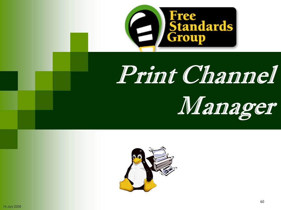 Print Channel Manager 14 July 2005