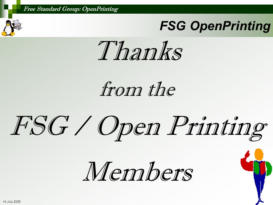Thanks FSG / Open Printing Members from the FSG OpenPrinting