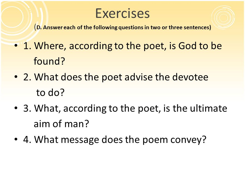 Exercises (D. Answer each of the following questions in two or three sentences)