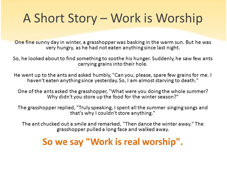 A Short Story – Work is Worship