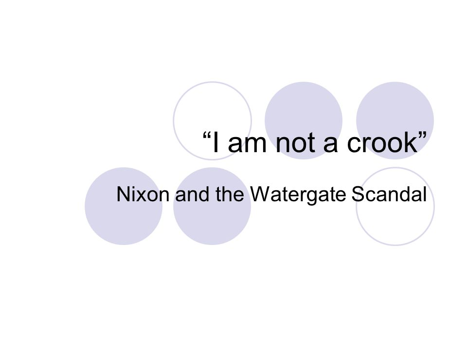 nixon and the watergate scandal ppt video online  nixon and the watergate scandal