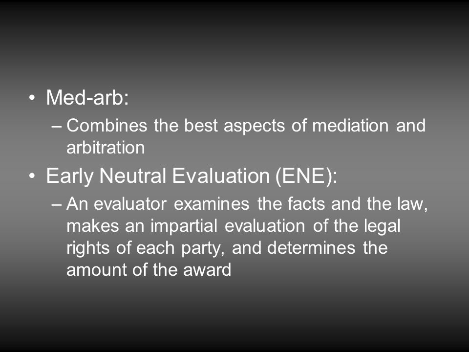 Early Neutral Evaluation (ENE):