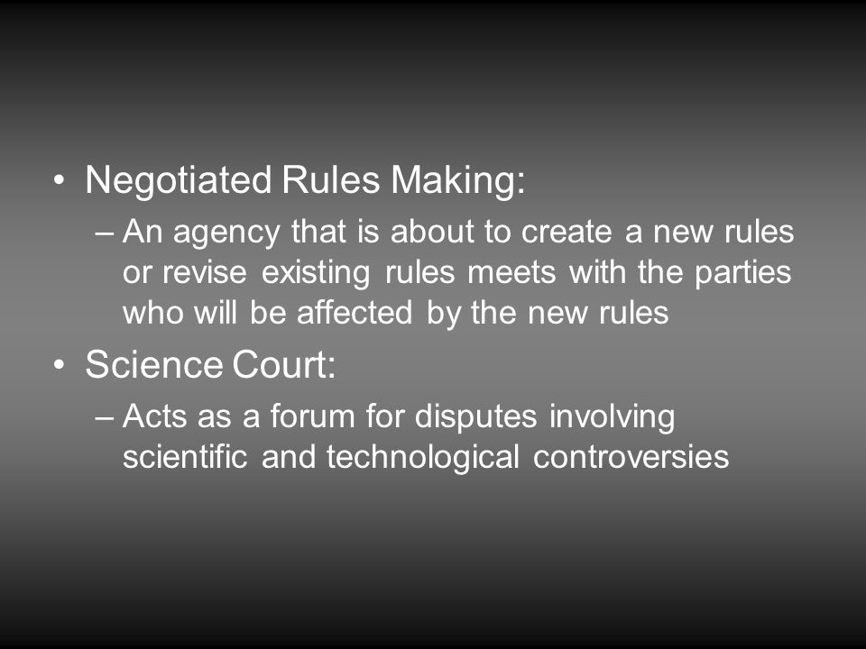 Negotiated Rules Making: