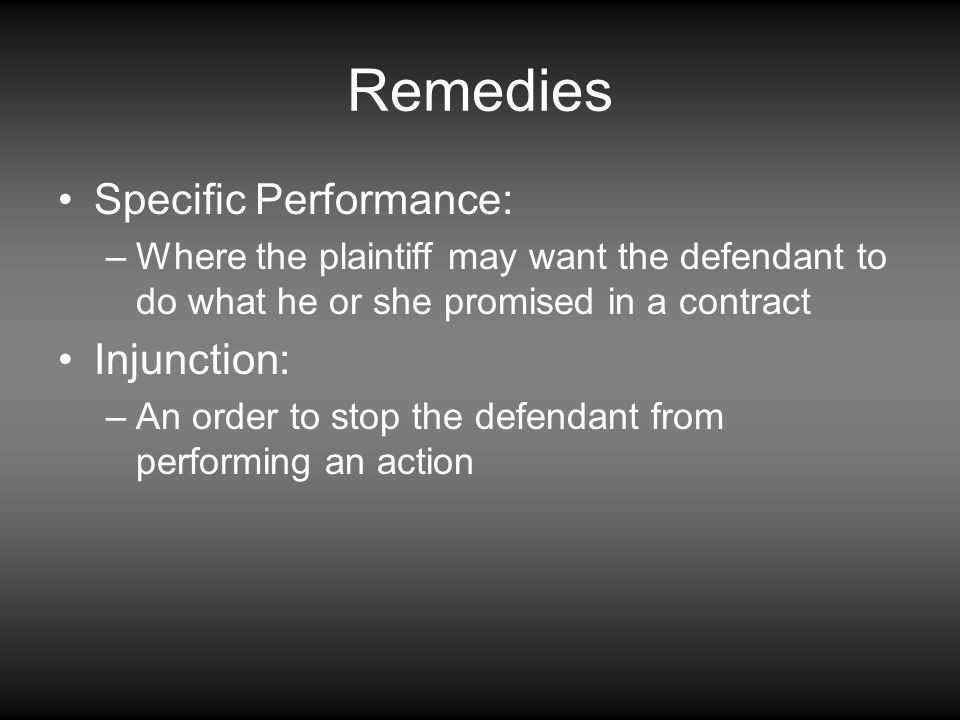 Remedies Specific Performance: Injunction: