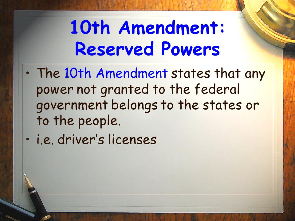 Rights Reserved To States Or People The Bill of Rights The...