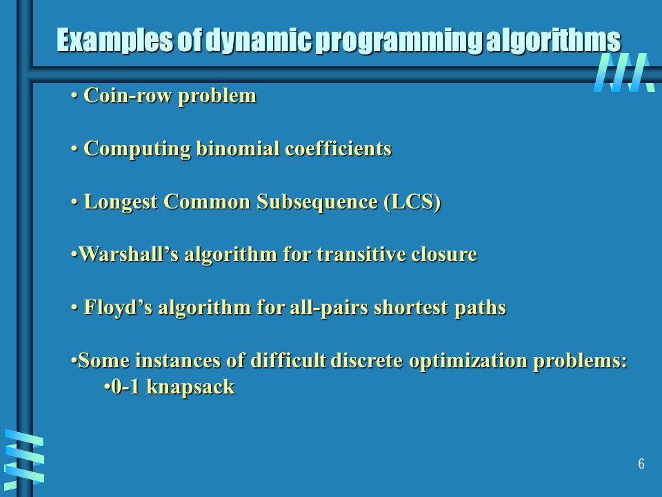 Examples of dynamic programming algorithms