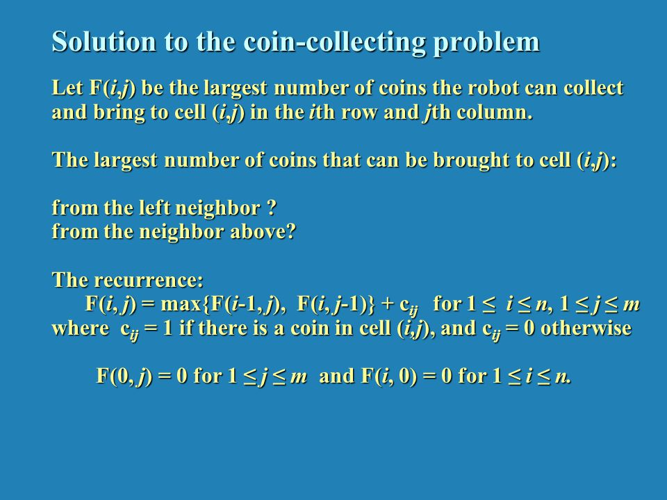 Solution to the coin-collecting problem (cont.)