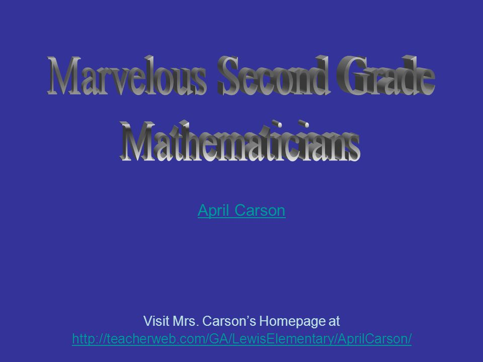 Marvelous Second Grade Mathematicians