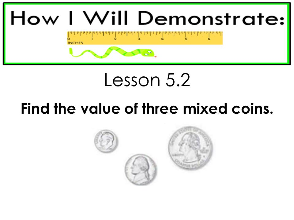 Find the value of three mixed coins.
