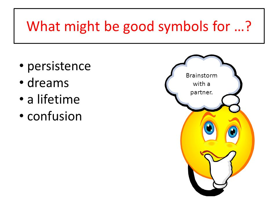 What might be good symbols for …