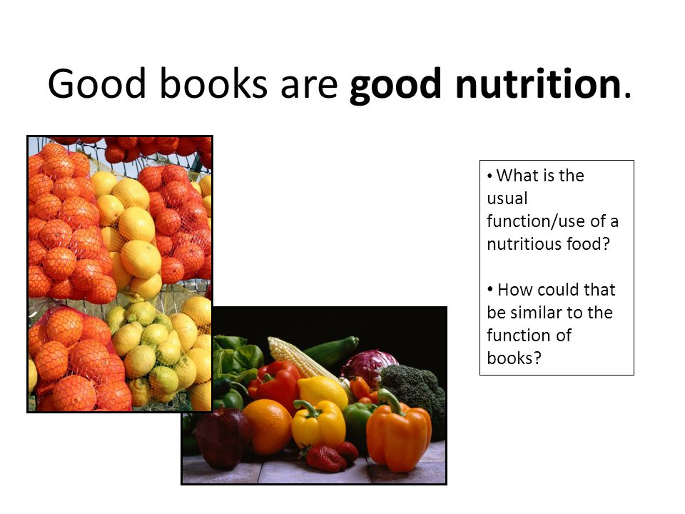 Good books are good nutrition.