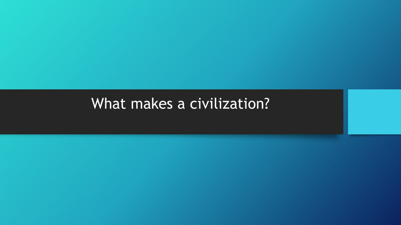 Why do historians classify ancient Sumer as a civilization? - ppt ...