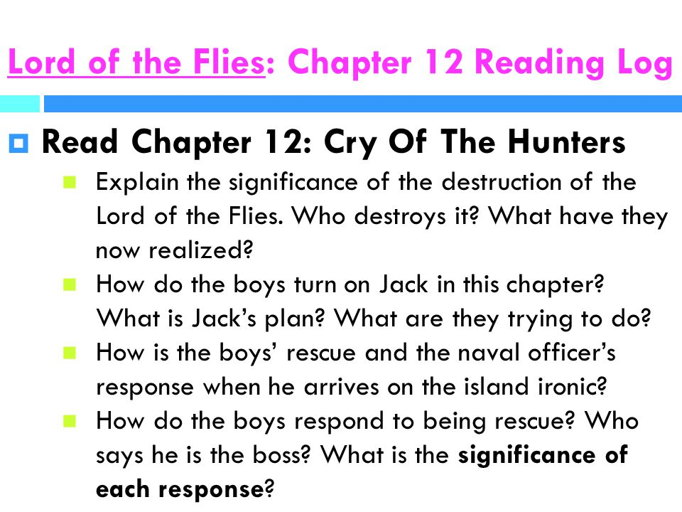 lord of the flies reading response One important theme in william golding's novel lord of the flies is power  lord of the flies as a response to these times, which had seen a conflict  to the reader that he is confronted with a lot more problems in his community than jack is,.