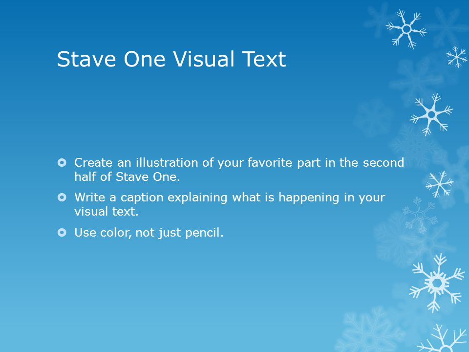 Stave One Visual Text Create an illustration of your favorite part in the second half of Stave One.