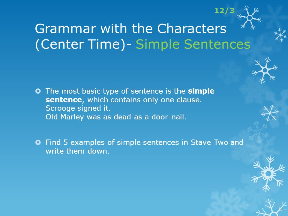 Grammar with the Characters (Center Time)- Simple Sentences