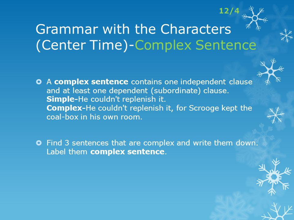 Grammar with the Characters (Center Time)-Complex Sentence