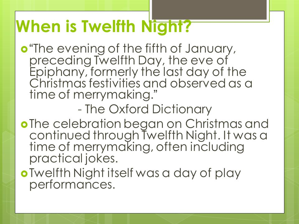 Introduction & Overview of Twelfth Night
