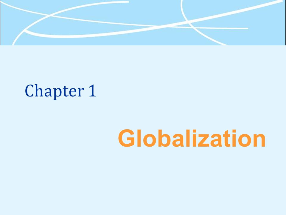 Chapter 1 Globalization