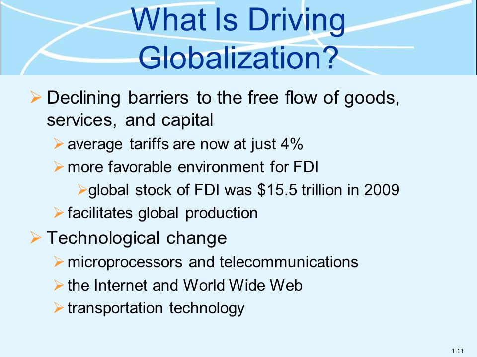 What Is Driving Globalization