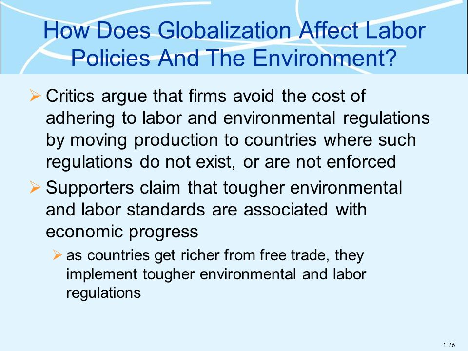 How Does Globalization Affect Labor Policies And The Environment