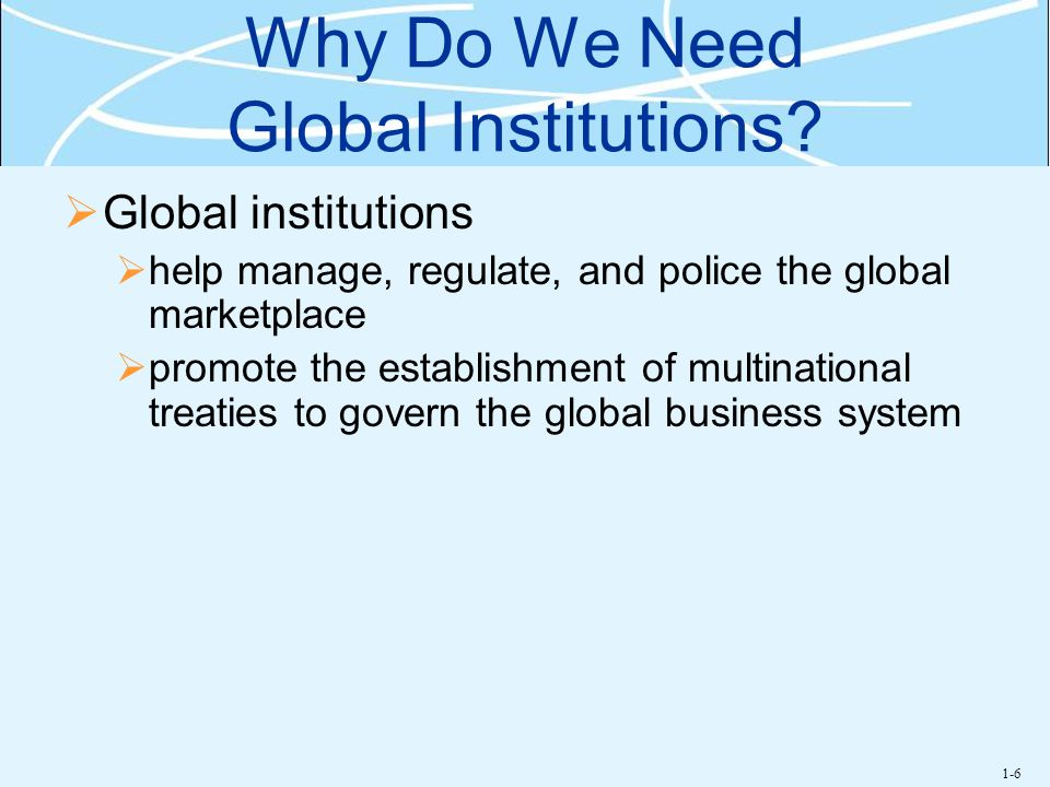 Why Do We Need Global Institutions