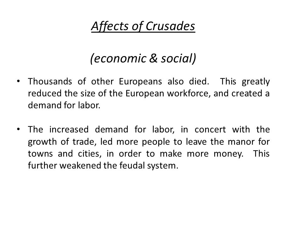 Affects of Crusades (economic & social)
