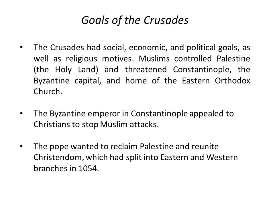 Goals of the Crusades