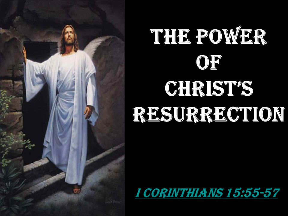 The Power Of Christ'S Resurrection