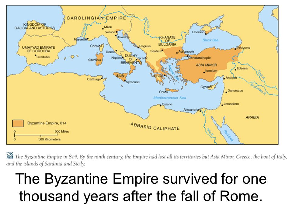The Byzantine Empire survived for one