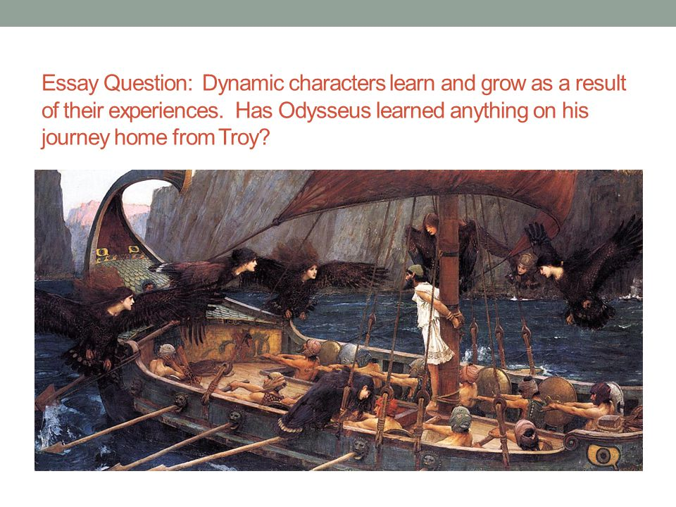 odysseus lessons learned essay example In this lesson we explore the ancient greek nymph, calypso, and her role in homer's ''odyssey'' though just a nymph, calypso challenges the olympian gods and tries to hold odysseus captive.