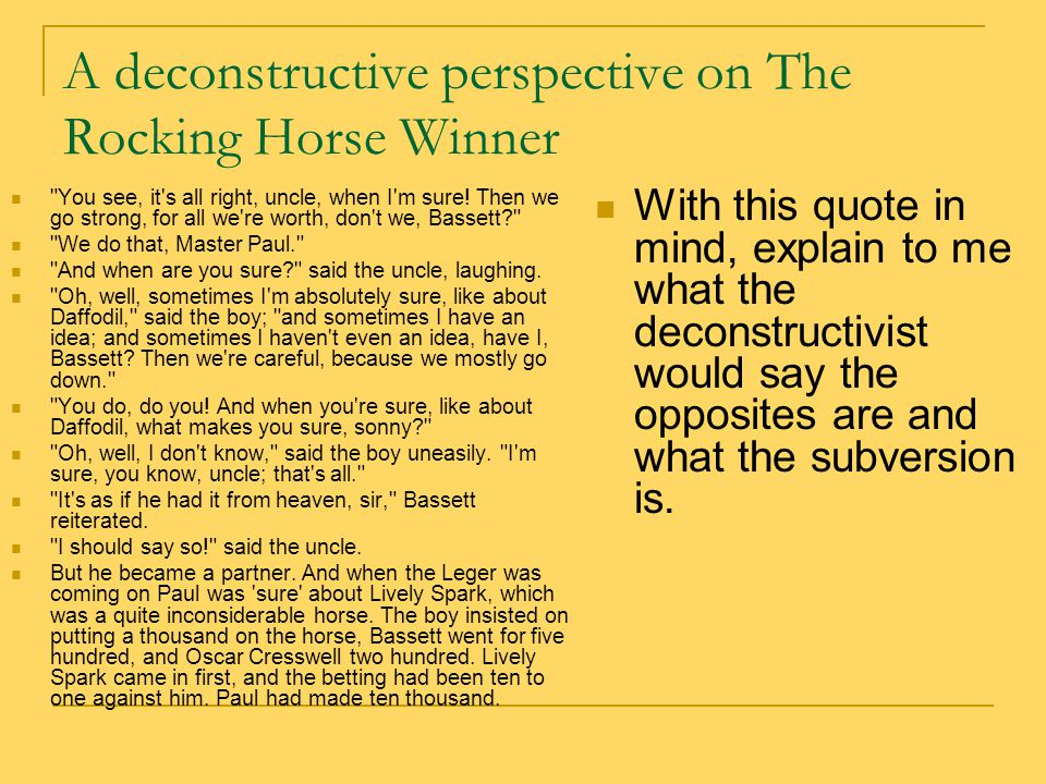 the destructors and the rocking-horse winner. essay View this essay on comparison of the destructors and the the destructors and the most dangerous game and the rocking-horse winner, the desire.