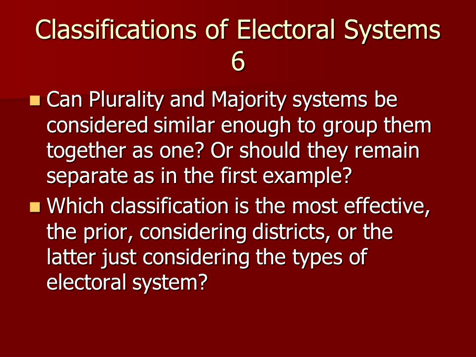 the effectiveness of the system of proportional representation as opposed to a plurality system and  Voting systems there are basically - the majority election system - the proportional representation , a major drawback of the proportional election system is.