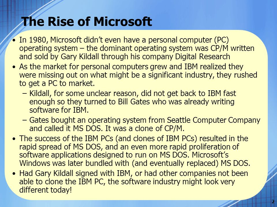 what factors led to microsoft s emergence as the dominant personal computer Mobile computing is no longer just another way to access the  platform, but the  dominant computing platform for many enterprises  no more needing to find a  phone line to plug in my laptop, or call the office to see if there were messages  given the limitations of the small form factor, the thumb keyboard.