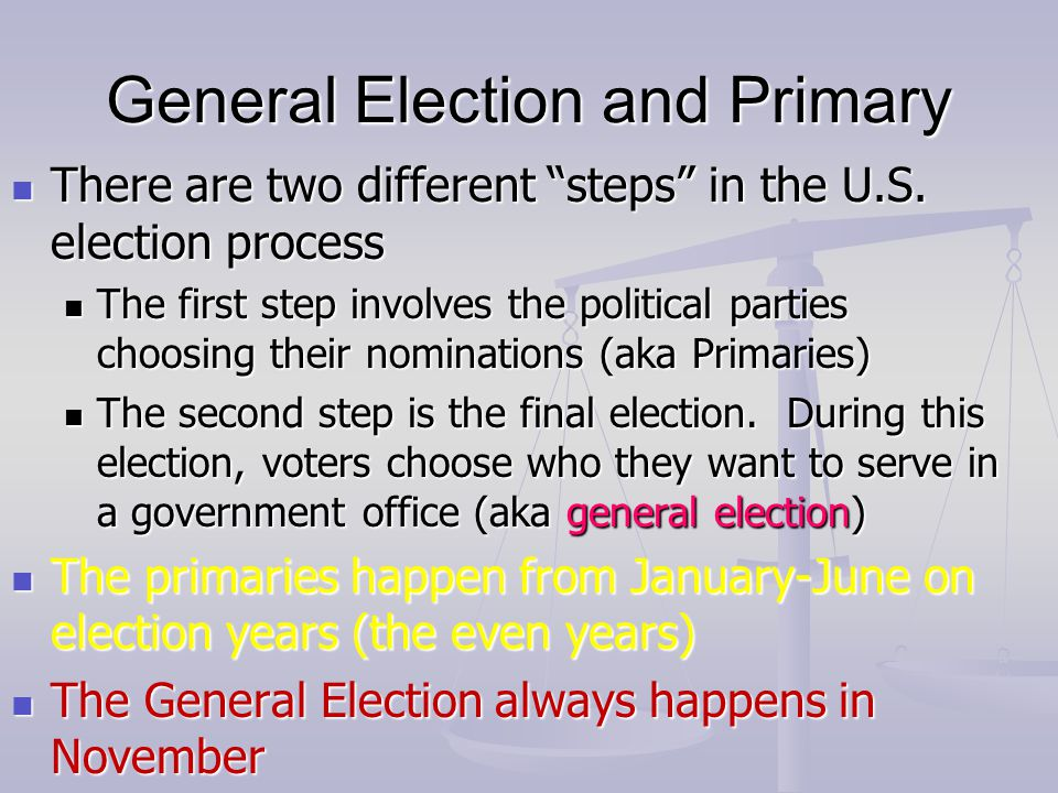 General Election and Primary
