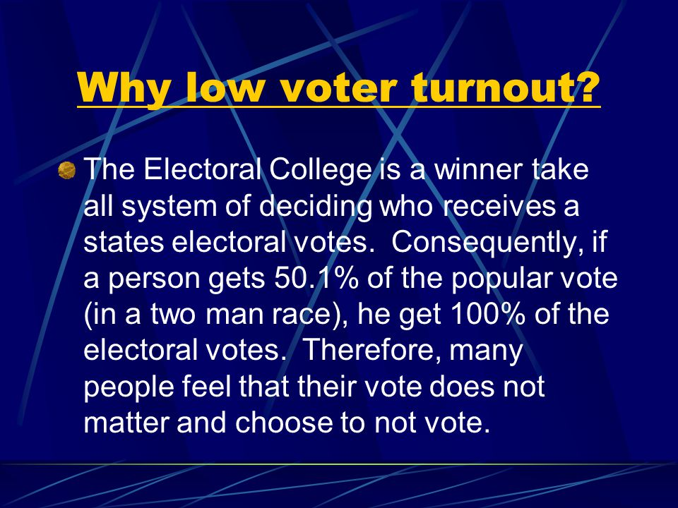 Why low voter turnout