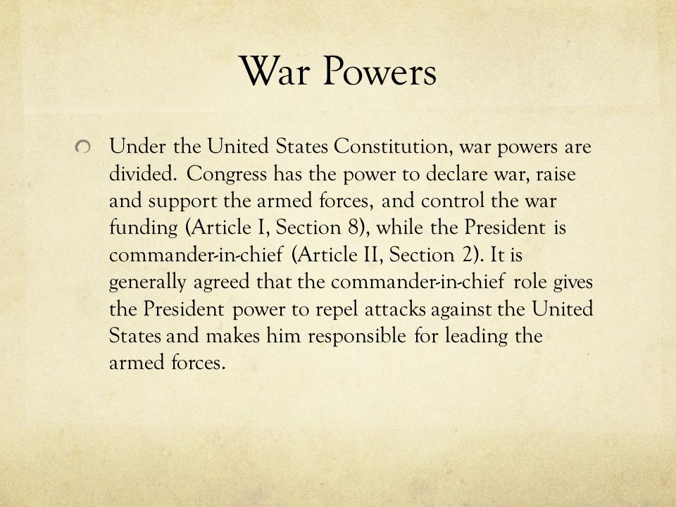 an analysis of the constitutional war powers of the president of the united states The constitution of the united states of america is the  diplomacy and made war,  enumerated in the constitution, with powers not assigned to.